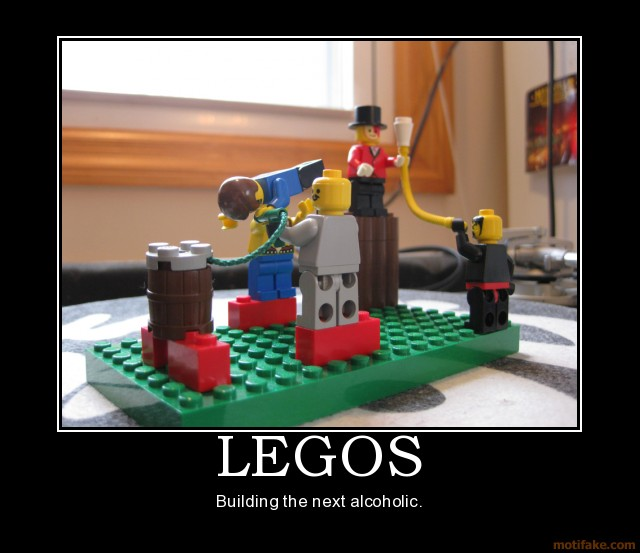 Legos Legos Keg Beer Demotivational Poster Beer Helps